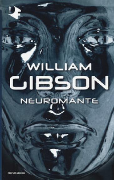 Neuromante - William Gibson | Rochesterscifianimecon.com
