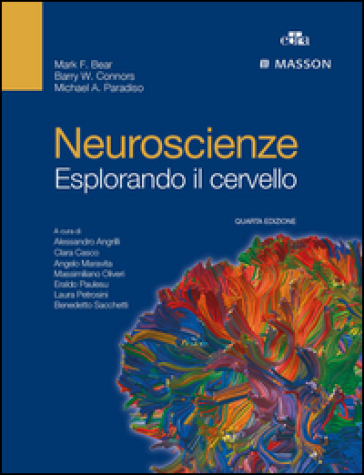 Neuroscienze. Esplorando il cervello - Mark F. Bear | Rochesterscifianimecon.com
