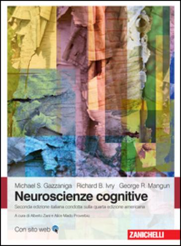 Neuroscienze cognitive - Michael S. Gazzaniga |
