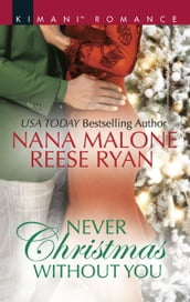 Never Christmas Without You: Just for the Holidays / His Holiday Gift (Pleasure Cove, Book 3)