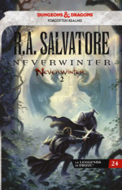Neverwinter. La leggenda di Drizzt. 2.