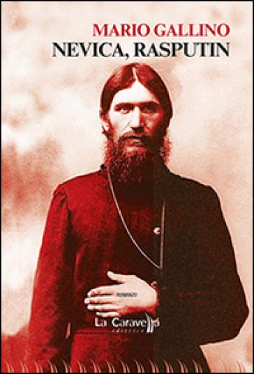 Nevica, Rasputin - Mario Gallino |