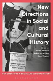 New Directions in Social and Cultural History