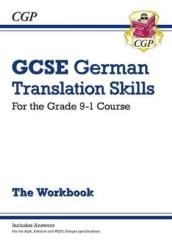 New Grade 9-1 GCSE German Translation Skills Workbook (includes Answers)