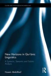 New Horizons in Qur anic Linguistics