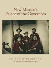 New Mexico s Palace of the Governors: Highlights from the Collections