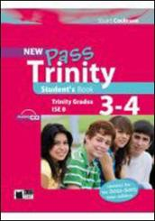 New Pass trinity. Grades 3-4 and ISE 0. Student