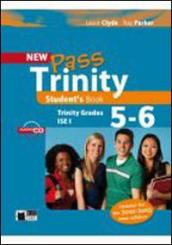 New Pass trinity. Grades 5-6 and ISE I. Student