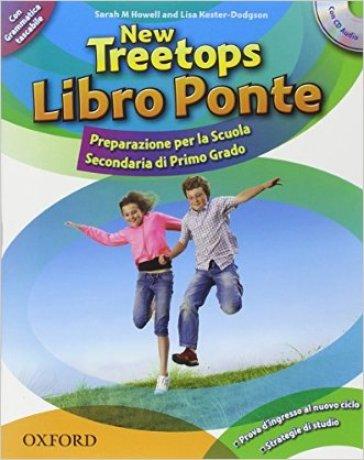 New Treetops. Libro Ponte. Student's book-Pocket grammar.  Con CD Audio. Con espansione online. 1.