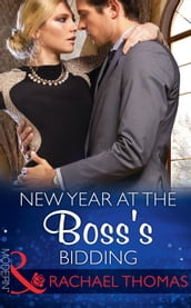 New Year At The Boss s Bidding (Mills & Boon Modern)