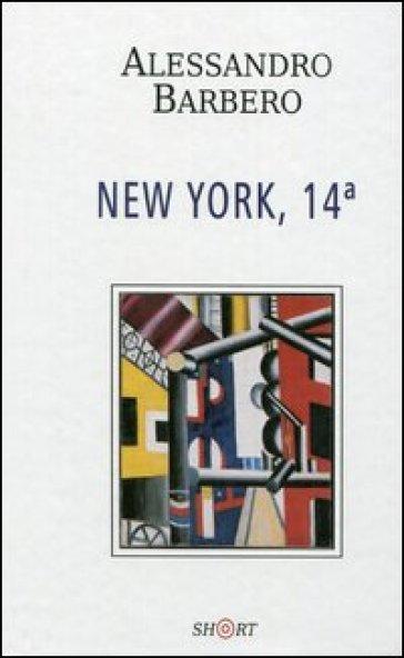 New York, 14ª - Alessandro Barbero |