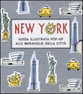 Image of New York. Guida illustrata pop up alle meraviglie della città