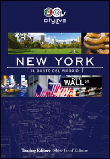 New York. Il gusto del viaggio