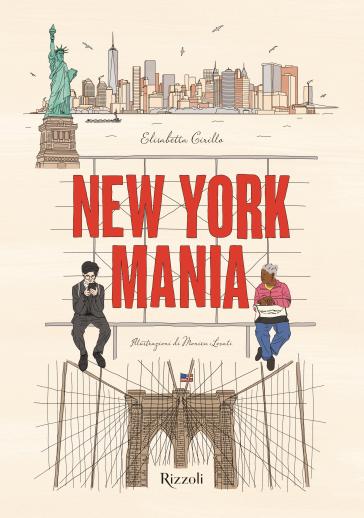 New York Mania. Ediz. a colori - Elisabetta Cirillo |