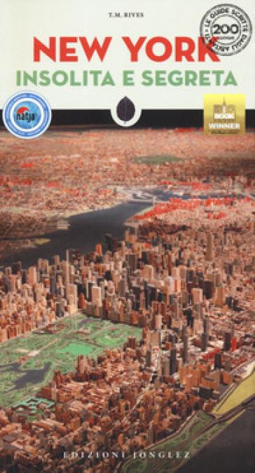New York insolita e segreta - T. M. Rives   Rochesterscifianimecon.com