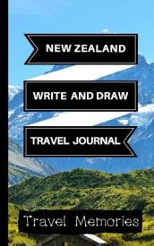 New Zealand Write and Draw Travel Journal