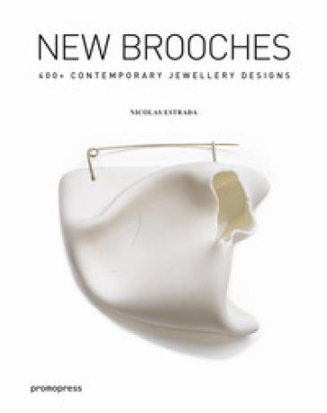 New brooches. 400+ contemporary jewellery designs - Nicolas Estrada | Jonathanterrington.com