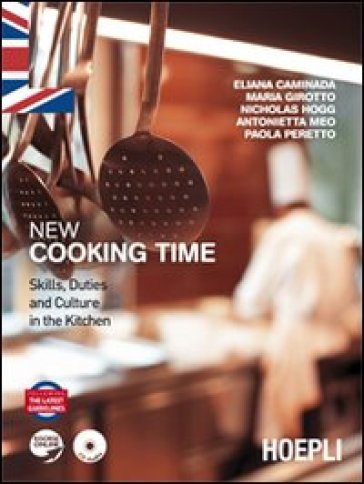 New cooking time. Per le Scuole superiori. Con CD Audio
