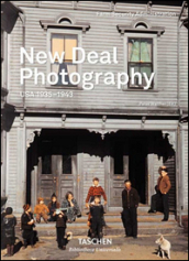 New deal photography. Usa 1935-1943. Ediz. italiana, spagnola e portoghese