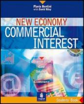 New economy commercial interest. Pack. Per le Scuole superiori