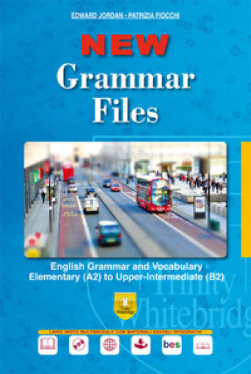 New grammar files. English grammar and vocabulary elementary (A2) to upper-intermediate (B2). Per le Scuole superiori. Con e-book. Con espansione online. Con DVD-ROM - Edward Jordan |