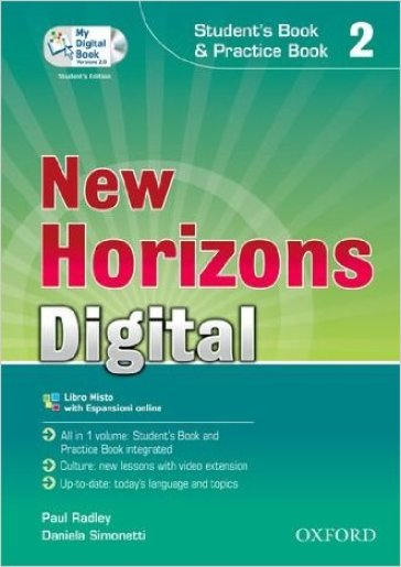 New horizons digital. Student's book-Workbook-Mydigitalbook 2.0. Con espansione online. Per le Scuole superiori. Con CD-ROM. 2.