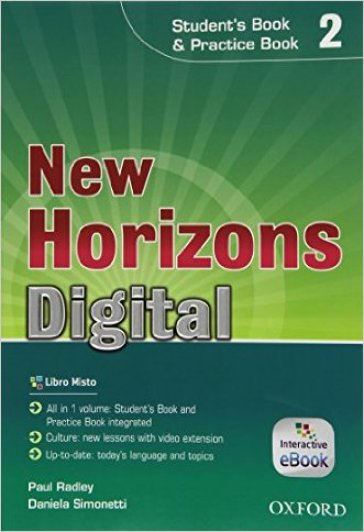 New horizons digital. Student's book-Workbook. Per le Scuole superiori. Con e-book. Con espansione online. 2.
