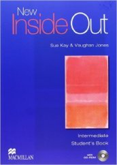 New inside out. Intermediate. Student's book-Workbook. Without key. Per le Scuole superiori. Con CD Audio. Con CD-ROM