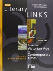 New literary links. Con city link-Literary connections. Per le Scuole superiori e CD-ROM. Con CD Audio. Con espansione online. 3: Victorian age to contemporary times