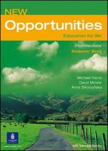 New opportunities. Intermediate. Language powerbook. Per le Scuole superiori. Con Multi-ROM