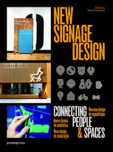 New signage design. Connecting people & spaces - Wang Shaoqiang | Rochesterscifianimecon.com