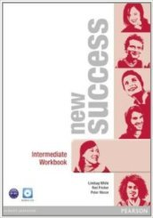 New success. Intermediate. Workbook. Con espansione online. Con CD Audio. Per le Scuole superiori