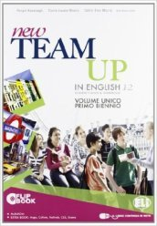 New team up. Student's book-Workbook-Extrabook. Per le Scuole superiori. Con MultiROM