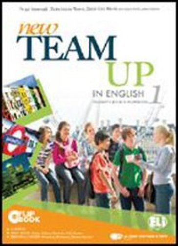 New team up in english. Student's book-Workbook. Ediz. plus. Con espansione online. Per la Scuola media. Con CD-ROM. 1.