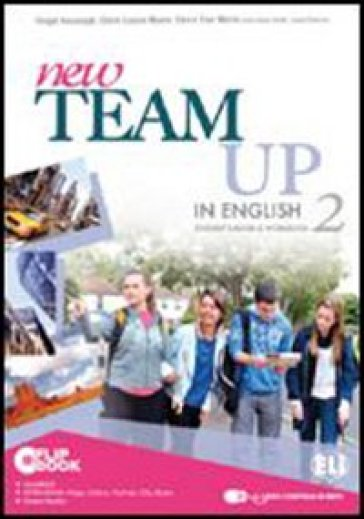 New team up in english. Student's book-Workbook. Ediz. plus. Con espansione online. Per la Scuola media. Con CD-ROM. 2.