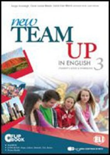 New team up in english. Student's book-Workbook. Ediz. plus. Con espansione online. Per la Scuola media. Con CD-ROM. 3.