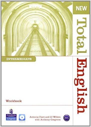 New total english. Intermediate. Workbook. Per le Scuole superiori. Con CD-ROM. Con espansione online