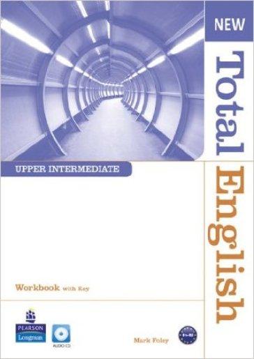 New total english. Upper intermediate. Workbook-Key. Per le Scuole superiori. Con CD-ROM. Con espansione online