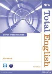 New total english. Upper intermediate. Workbook. Con espansione online. Per le Scuole superiori. Con CD-ROM