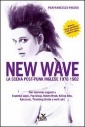 New wave. La scena post-punk inglese 1978-1982