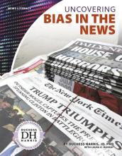 News Literacy: Uncovering Bias in the News