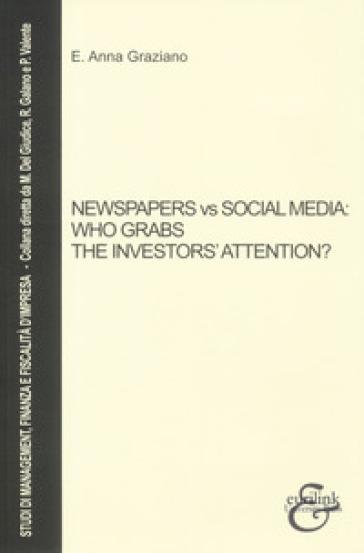 Newspapers vs social media: who grabs the investors' attention? - Elvira Anna Graziano | Thecosgala.com