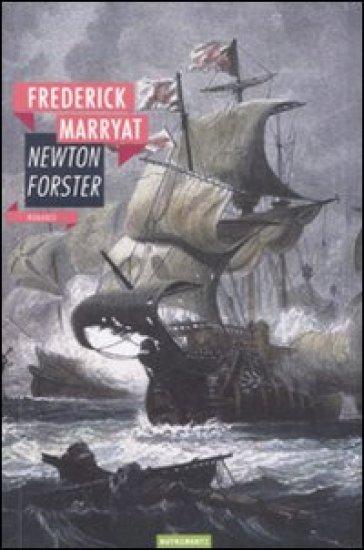 Newton Forster - Frederick Marryat |