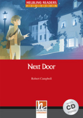 Next Door. Livello 1 (A1). Helbling readers red series. Con CD Audio