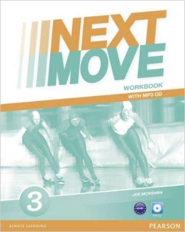 Next move. Workbook. Per le Scuole superiori. Con CD Audio formato MP3. Con espansione online. 3. - Barraclough |