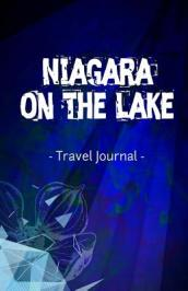 Niagara on the Lake Travel Journal