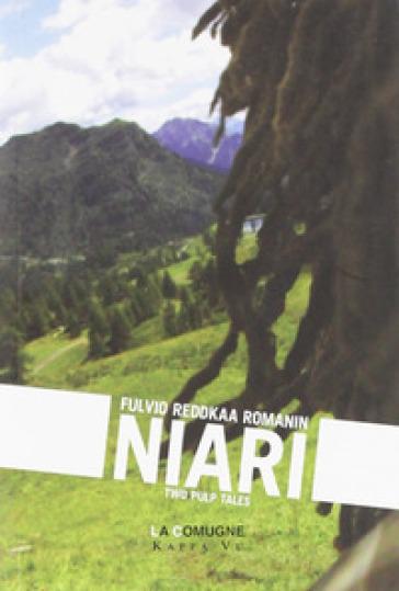 Niari. Two pulp tales - Romanin F. Reddkaa | Kritjur.org