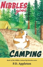 Nibbles Goes Camping