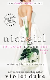 Nice Girl to Love: Trilogy Boxed Set