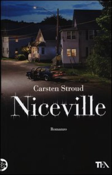 Niceville. Ediz. illustrata